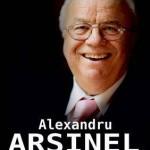 Alexandru Arsinel, de la Dolhasca pe... Calea Victoriei