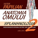 Anatomia omului. Vol. 2 - Splahnologia