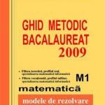 Bacalaureat 2009 matematica M1-100 variante