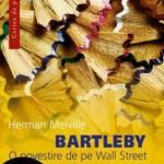 Bartleby. O poveste de pe Wall Street