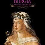Borgia. Pacatele familiei