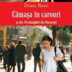 Camasa in carouri si alte intamplari din Bucuresti