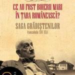 Ce au fost boierii mari in Tara Romaneasca? Saga Gradistenilor (secolele XVI-XX). Editia 2012