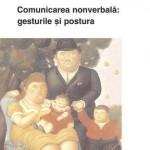 Comunicarea nonverbala: gesturile si postura