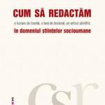 Cum sa redactam o lucrare de licenta, o teza de doctorat, un articol stiintific in domeniul stiintelor socioumane
