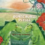 Dinozaurii pitici. Vol 1 - De-a v-ati strigatelea