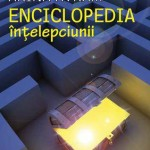 Enciclopedia intelepciunii. 107 invataminte din proverbele lumii