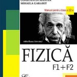 Fizica F1 + F2. Manual pentru clasa a 12-a
