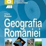 Geografia Romaniei. Manual pentru clasa a 8-a
