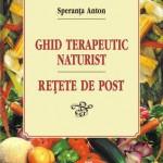 Ghid terapeutic naturist: retete de post