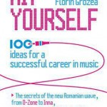 Hit Yourself. 100 ideas for a successful career in music