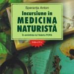 Incursiune in medicina naturista. In amintirea lui Valeriu Popa