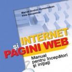 Internet si pagini WEB. Manual pentru incepatori si initiati