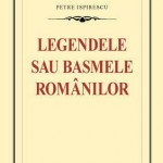 Legendele sau basmele romanilor