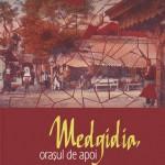 Medgidia, orasul de apoi