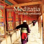 Meditatia si viata cotidiana