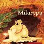 Milarepa - Marele yoghin tibetan