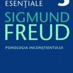Opere Esentiale, vol. 3 - Psihologia inconstientului