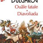 Ouale fatale. Diavoliada