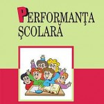 Performanta scolara. Determinanti individuali si contextuali in adolescenta