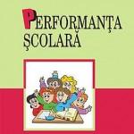 Performanta scolara. Determinanti individuali si contextuali in adolescenta