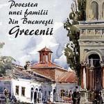 Povestea unei familii din Bucuresti. Grecenii