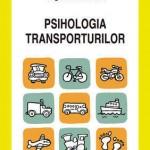 Psihologia transporturilor. O perspectiva psihosociala