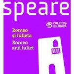 Romeo si Julieta / Romeo and Juliet (Editie bilingva)