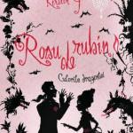 Rosu de rubin. Culorile dragostei, Vol. 1