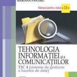 Tehnologia informatiei si a comunicatiilor TIC 4 (sisteme de gestiune a bazelor de date). Manual pentru clasa a XII-a