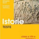 Teste de istorie, clasa a VIII-a, semestrul I