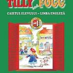 Tilly and Fogg. Caietul elevului - Limba engleza. Clasele I-II