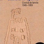 Castele in Spania. Cronica de familie (1949-1959)