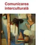 Comunicarea interculturala. Probleme, abordari, teorii.