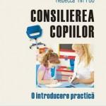 Consilierea copiilor. O introducere practica