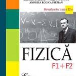Fizica F1 + F2. Manual pentru cl. a XII-a