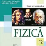 Fizica F2. Manual pentru clasa a 11-a