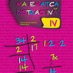 Matematica distractiva. Clasa a IV-a