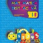 Matematica distractiva. Clasele I-II