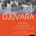 Misterul telegramei de la Stockholm din 23 august 1944 si unele amanunte aproape de necrezut