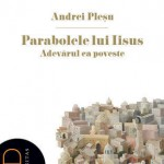 Parabolele lui Iisus sau adevarul ca poveste