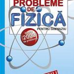 Probleme de fizica pentru gimnaziu. Peste 2000 de probleme