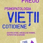Psihopatologia vietii cotidiene (despre uitare, greseala de vorbire, superstitie si eroare)