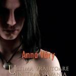 Ultima vrajitoare din Transilvania. Vol. 2 - Mathias