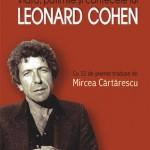Viata, patimile si cantecele lui Leonard Cohen